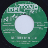 Theo Beckford - Brother Ram Goat / Mediators - What A Condition (Deltone / Reggae Fever) 7""